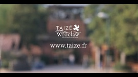 Taizé: European Meeting in Wroclaw.