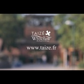Taizé: European Meeting in Wroclaw
